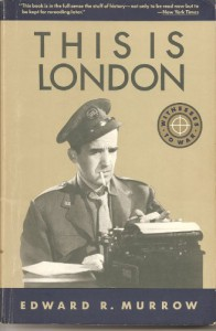 THIS IS LONDON (Witnesses to War) - Edward R. Murrow