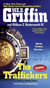 The Traffickers (Badge Of Honor, #9) - W.E.B. Griffin, William E. Butterworth IV