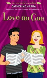 Love on Cue - Catherine Hapka