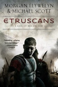 Etruscans: Beloved of the Gods - Morgan Llywelyn, Michael Scott