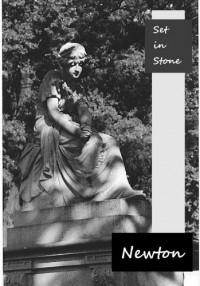 Set in Stone - Newton