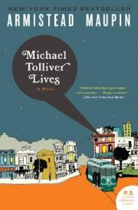 Michael Tolliver Lives - Armistead Maupin