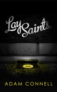 Lay Saints - Adam Connell