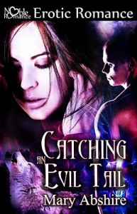 Catching an Evil Tail - Mary Abshire