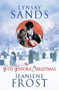 The Bite Before Christmas (Argeneau, #15.5; Night Huntress, #6.5) - Lynsay Sands, Jeaniene Frost