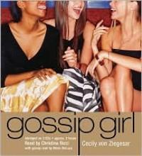 Gossip Girl  - Cecily von Ziegesar, Maria DeLuca, Christina Ricci