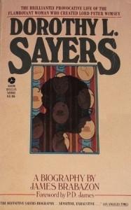 Dorothy L. Sayers: A Biography - James Brabazon