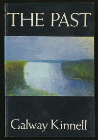 The Past - Galway Kinnell