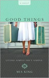 Good Things - Mia King