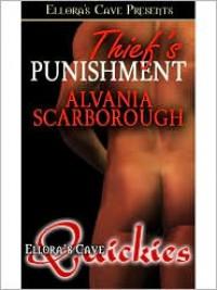 Thief's Punishment - Alvania Scarborough
