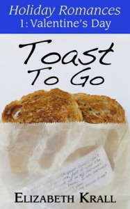 Toast To Go (Holiday Romances, #1) - Elizabeth Krall