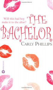 The Bachelor (The Chandler Brothers, Book 1) - Carly Phillips
