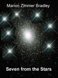 Seven from the Stars - Marion Zimmer Bradley