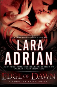 Edge of Dawn: A Midnight Breed Novel - Lara Adrian