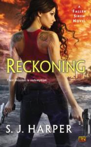 Reckoning: A Fallen Siren Novel - S.J. Harper