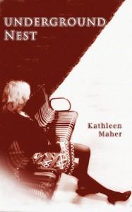 Underground Nest - Kathleen Maher