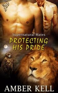Protecting His Pride - Amber Kell