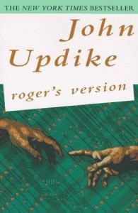 Roger's Version: A Novel - John Updike