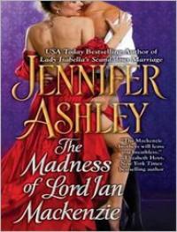The Madness of Lord Ian Mackenzie  - Jennifer Ashley, Angela Dawe