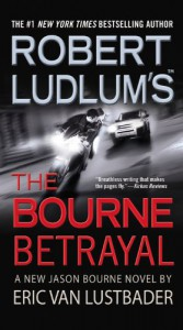 The Bourne Betrayal  - Eric Van Lustbader