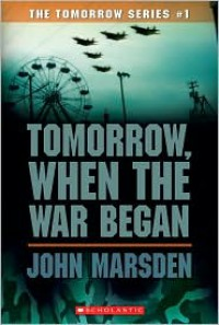 Tomorrow, When the War Began (Tomorrow Series #1) -
