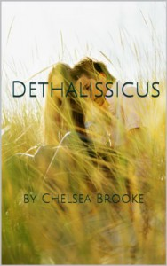 Dethalissicus: The Parting of the Worlds - Chelsea Brooke