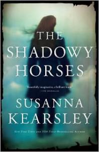 The Shadowy Horses - Susanna Kearsley