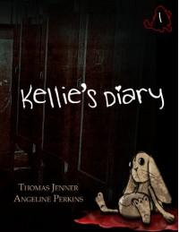 Kellie's Diary #1 - Angeline Perkins, Thomas  Jenner
