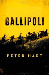 Gallipoli - Peter Hart