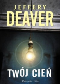Twój cień - Jeffery Deaver