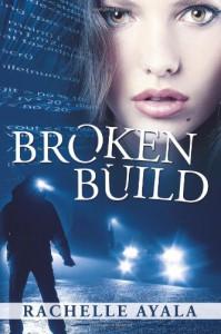 Broken Build - Rachelle Ayala