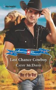 Last Chance Cowboy - Cathy McDavid