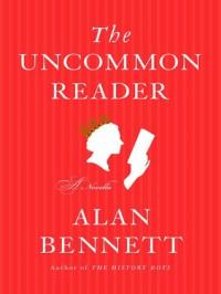 The Uncommon Reader (Digital Audio) - Alan Bennett