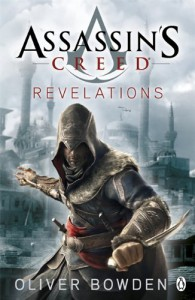 Assassin's Creed: Revelations (Assassin's Creed, #4) - Oliver Bowden