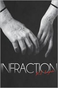 Infraction (Breach #2) - K.I. Lynn,  D. Beck (Editor),  Chanse Lowell (Editor),  Marti Lynch (Editor)