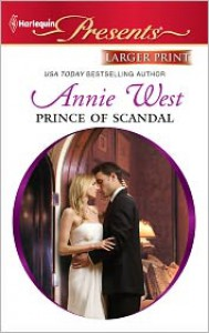 Prince of Scandal - Annie West
