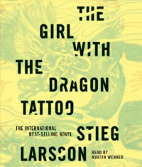 The Girl with the Dragon Tattoo: Book 1 of the Millennium Trilogy - Stieg Larsson