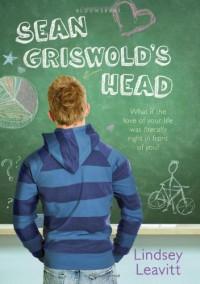 Sean Griswold's Head - Lindsey Leavitt