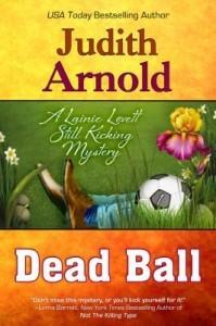Dead Ball - Judith Arnold
