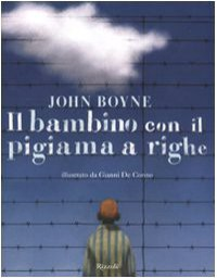Il bambino con il pigiama a righe - John Boyne