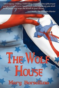 The Wolf House - Mary Borsellino