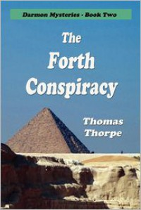 The Forth Conspiracy - Thomas Thorpe
