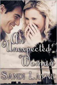 An Unexpected Woman - Sandi Layne