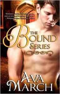 The Bound Series - Ava March