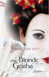 The             Blonde Geisha - Jina Bacarr