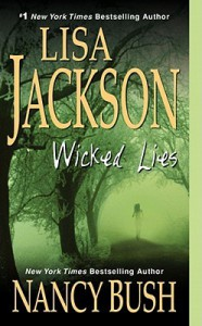 Wicked Lies - Lisa Jackson, Nancy Bush