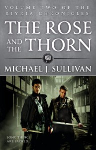 The Rose and the Thorn (The Riyria Chronicles, #2) - Michael J. Sullivan