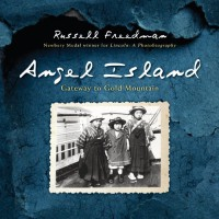 Angel Island: Gateway to Gold Mountain - Russell Freedman