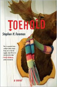 Toehold: A Novel - Stephen Foreman