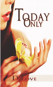 Today Only - D. Love